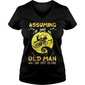 Jack Skellington Assuming Im Just An Old Man Was Your First Mistake Shirt Ladies V-Neck