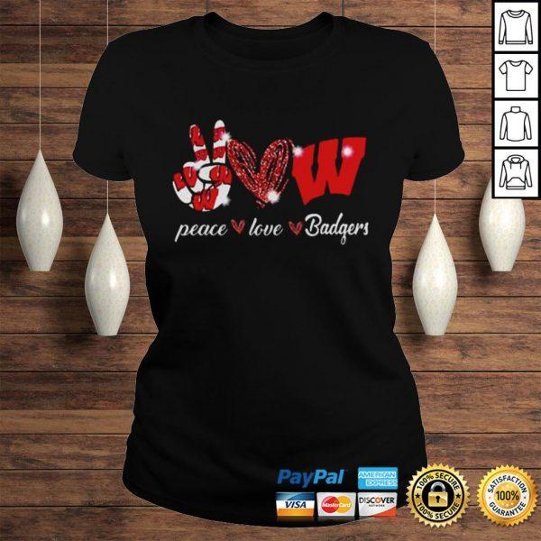 Peace love Wisconsin Badgers shirt Classic Ladies Tee