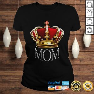Queen Mom Tshirt Crowned Mom Tee Shirt Mothers Day Gift Shirt Classic Ladies Tee