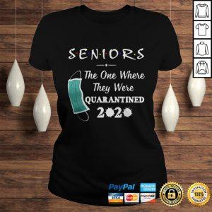 Seniors The One Where They were Quarantined 2020 Virus T Shirt Classic Ladies Tee