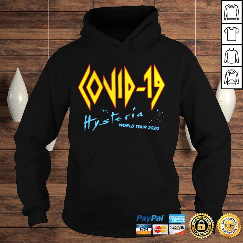 Covid 19 Def Leppard Hysteria World Tour 2020 shirt Hoodie