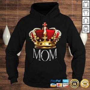 Queen Mom Tshirt Crowned Mom Tee Shirt Mothers Day Gift Shirt Hoodie