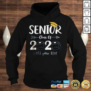 Seniors 2020 Shit Gettin Real Funny Toilet Paper Apocalypse Tee Shirts Hoodie