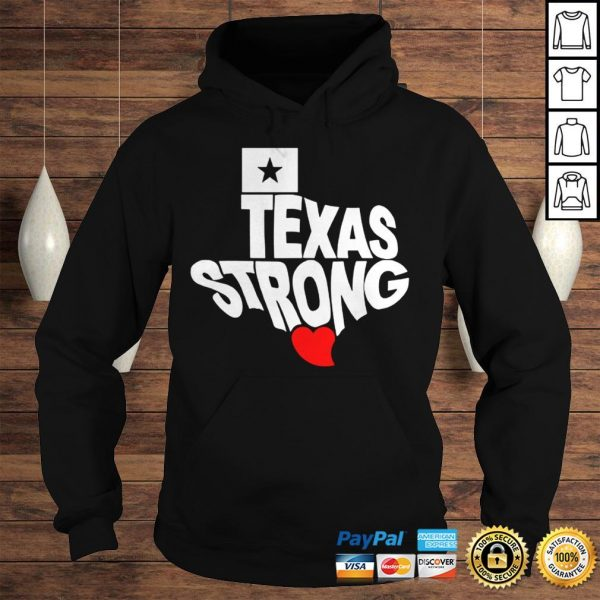 Texas Strong Official TShirt Hoodie
