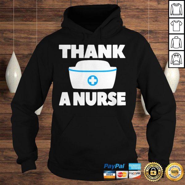 Thank A Nurse Shirt Hoodie