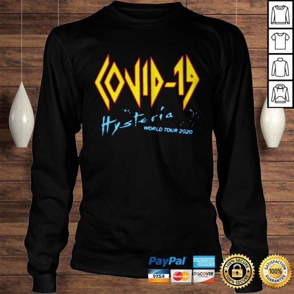 Covid 19 Def Leppard Hysteria World Tour 2020 shirt Longsleeve Tee Unisex