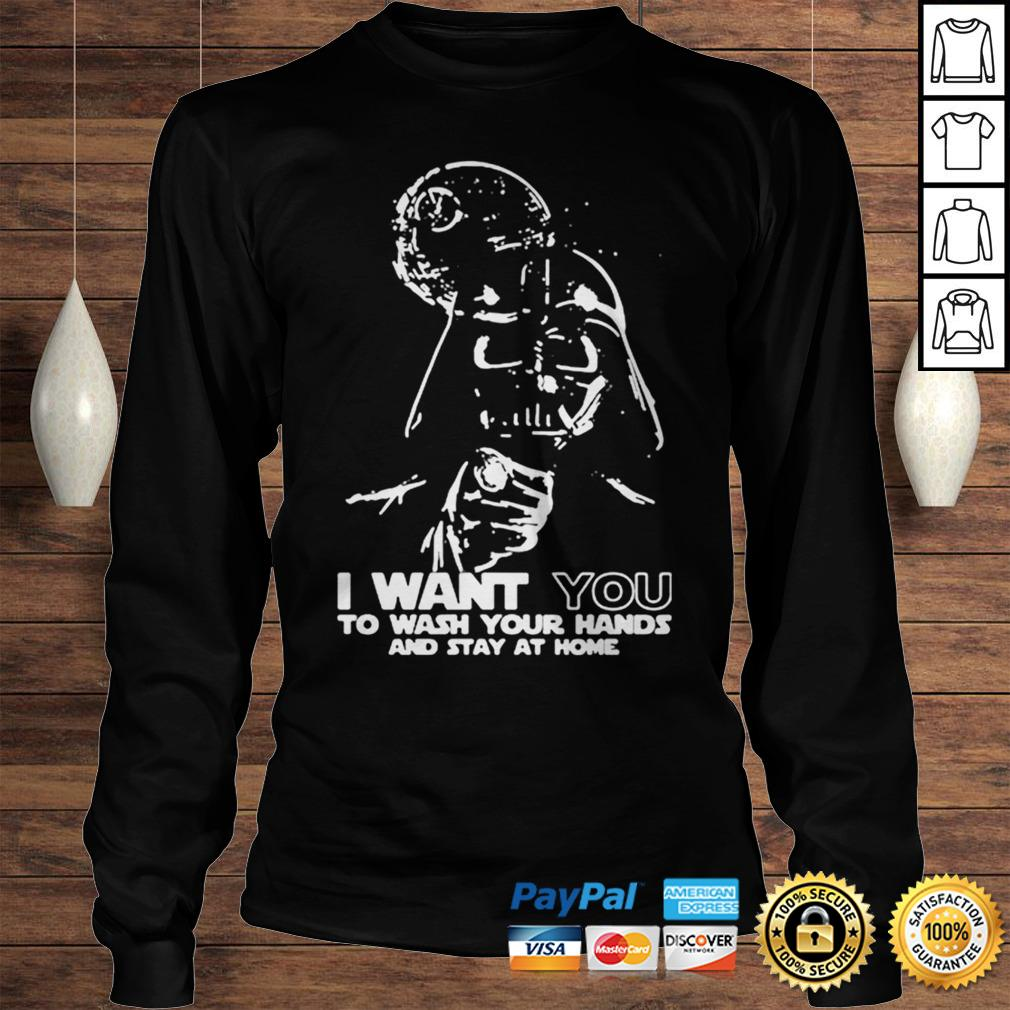 Darth Vader I want you to wash your hands and stay at home shirt Longsleeve Tee Unisex