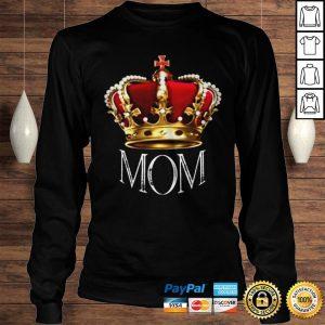 Queen Mom Tshirt Crowned Mom Tee Shirt Mothers Day Gift Shirt Longsleeve Tee Unisex