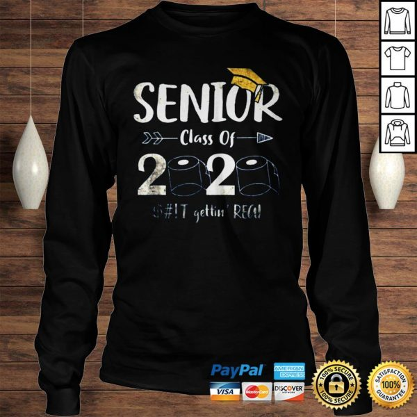 Seniors 2020 Shit Gettin Real Funny Toilet Paper Apocalypse Tee Shirts Longsleeve Tee Unisex