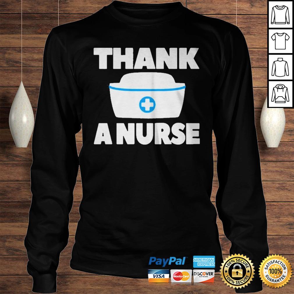 Thank A Nurse Shirt Longsleeve Tee Unisex