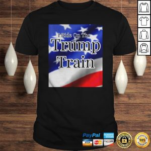 I ride on the trump train shirt