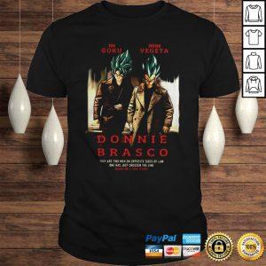 Songoku Dreign Vegeta Donnie Brasco Shirt Shirt