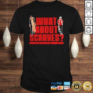 What About Scarves Toronto shirt Shirt
