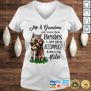 I And Grandma Are More Than Besties I Am Her AccompliceShe Is My Alibi Dog Shirt Ladies V-Neck