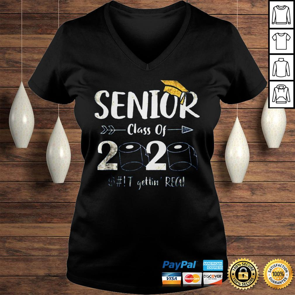 Seniors 2020 Shit Gettin Real Funny Toilet Paper Apocalypse Tee Shirts Ladies V-Neck