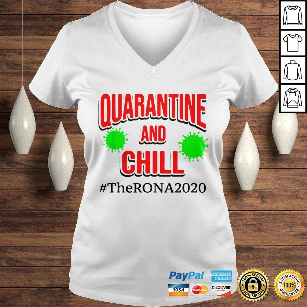 The Rona 2020 Quarantine and Chill TShirt Ladies V-Neck