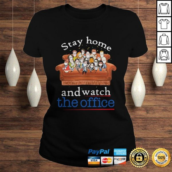 Stay home and watch the office on the sofa shirt Classic Ladies Tee