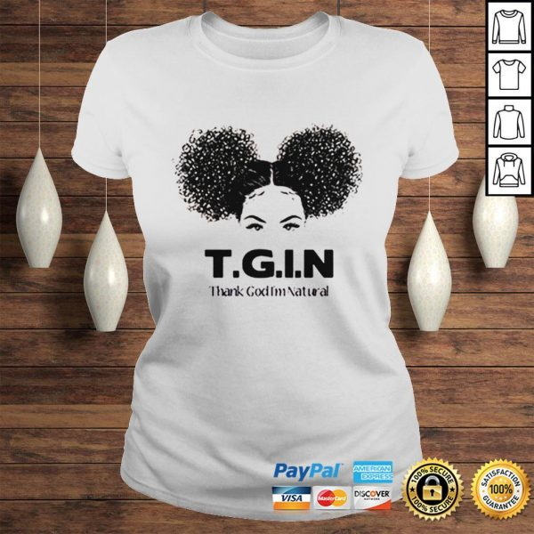 TGIN Thank God Im Natural shirt Classic Ladies Tee