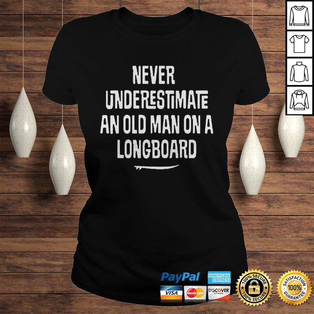 Underestimate Old Man Longboard Pink Ink Art Official TShirt Classic Ladies Tee