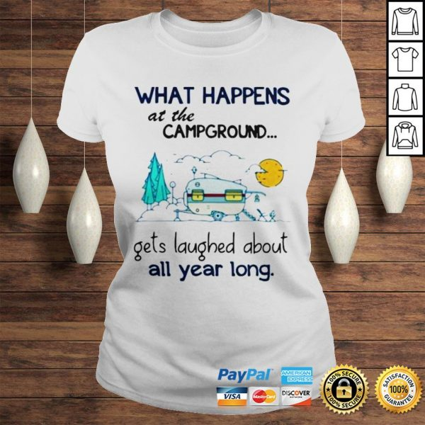 What Happens At The Campground Gets Laughed About All Year Long Shirt Classic Ladies Tee