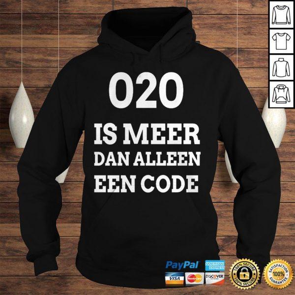 020 is meer dan alleen een code shirt Hoodie