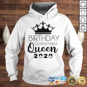 Birthday Quarantined Queen 2020 Shirt Hoodie