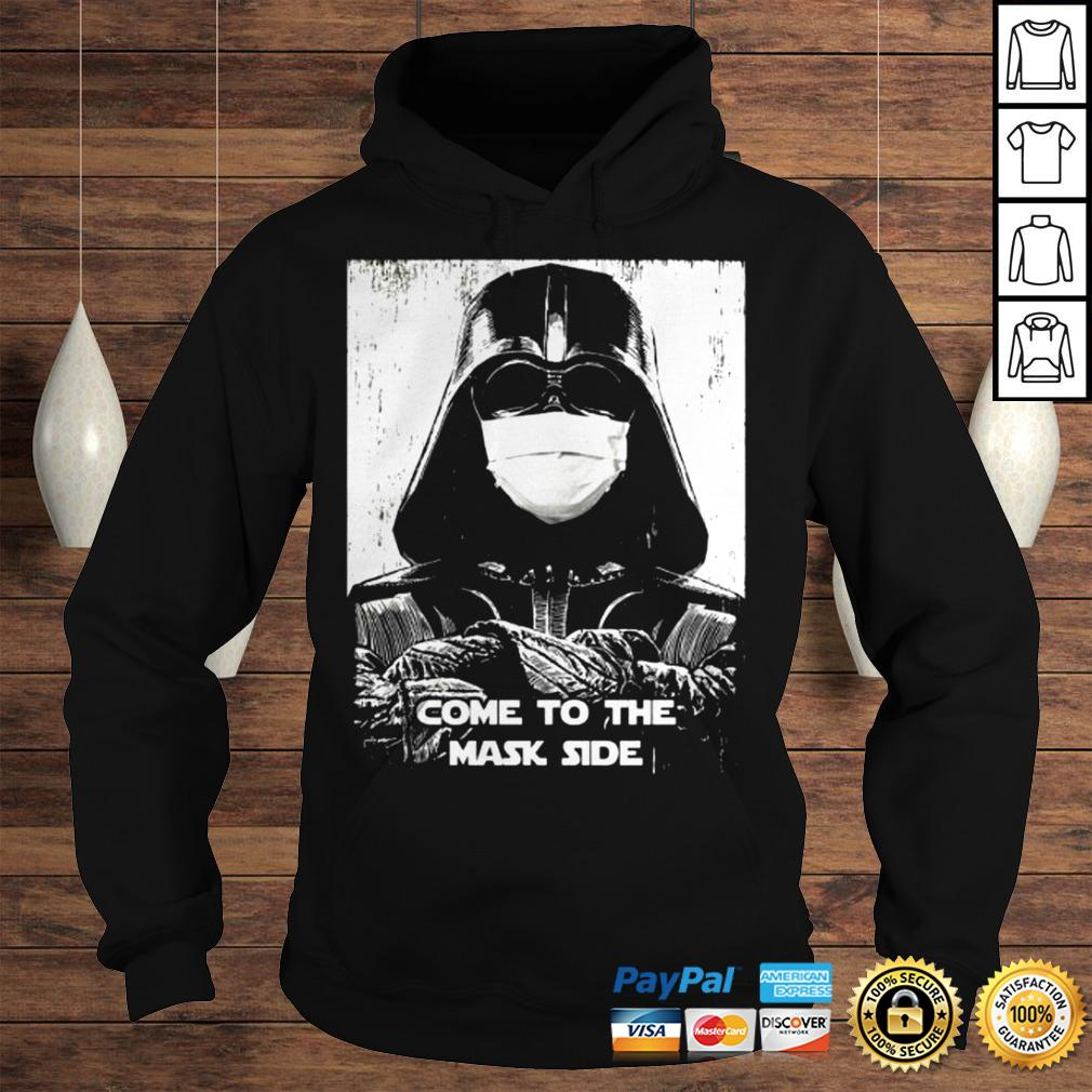 Darth Vader come to the mask side shirt Hoodie