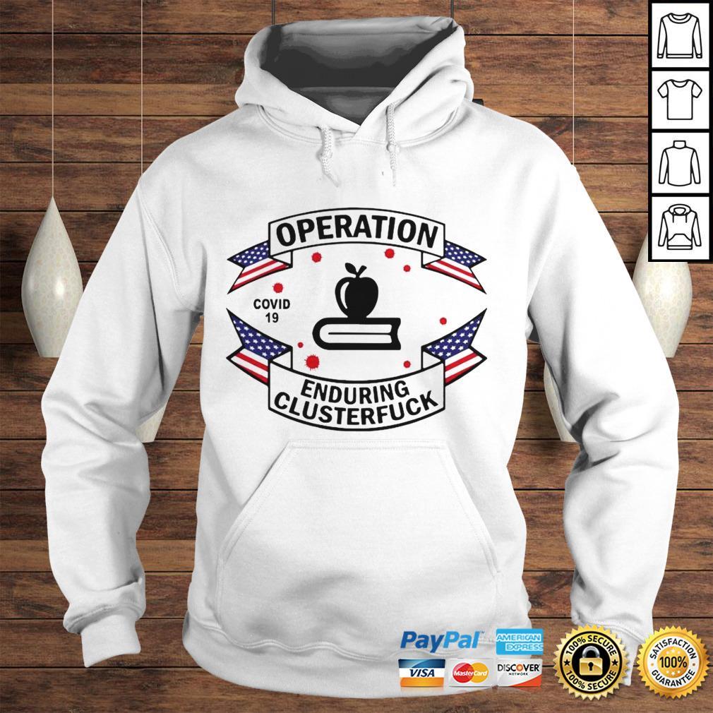 Official Teacher Operation Enduring Clusterfuck COVID 19 2020 Hoodie Hoodie