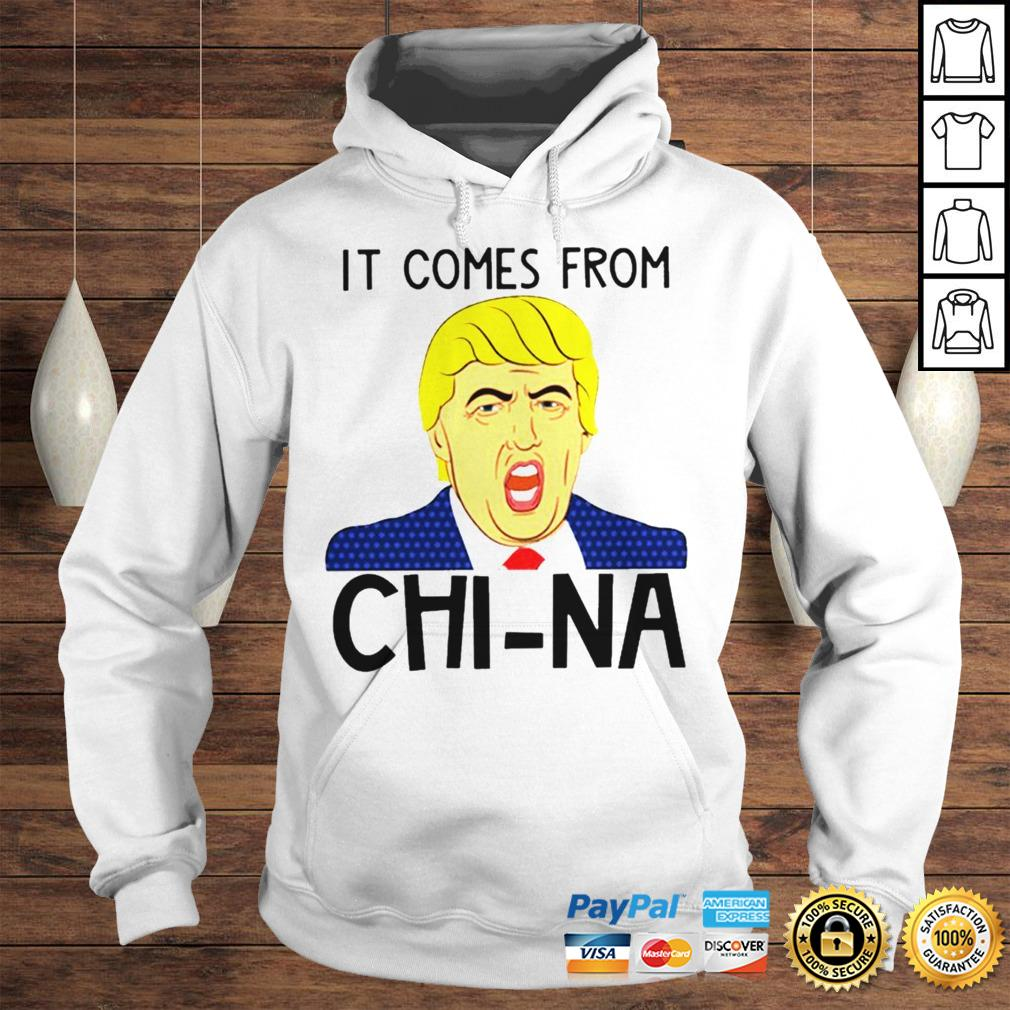 Trump It Comes From China Shirt Hoodie