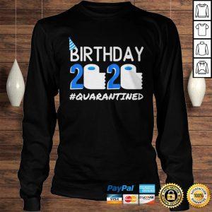 Birthday 2020 Quarantined TShirt Birthday Gift Social Distancing Pandemic Tee Shirt Longsleeve Tee Unisex