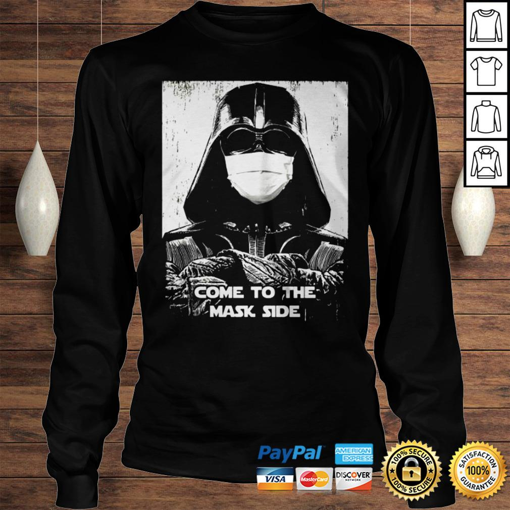 Darth Vader come to the mask side shirt Longsleeve Tee Unisex