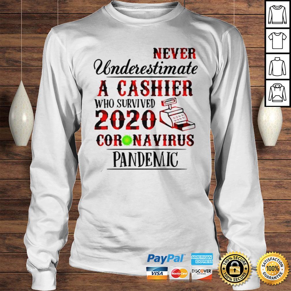 Never underestimate a cashier who survived 2020 coronavirus shirt Longsleeve Tee Unisex