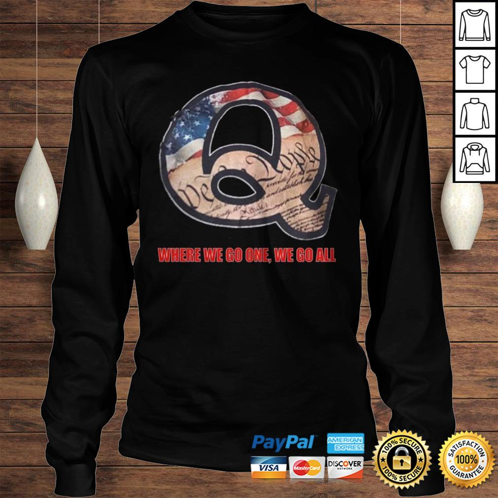 Where We go one We go All America Unisex T-Shirt