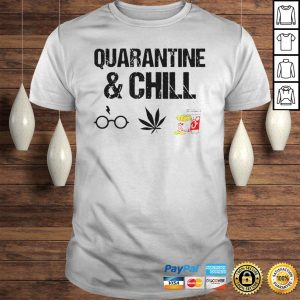 Quarantine And Chill Harry Potter Cannabis ChickFilA Shirt Shirt