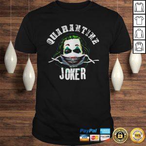 Quarantine joker joaquin phoenix shirt Shirt