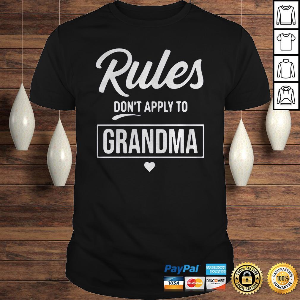 Rules Dont Apply To Grandma Shirt