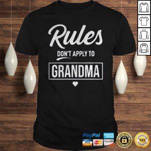 Rules Dont Apply To Grandma Shirt Shirt