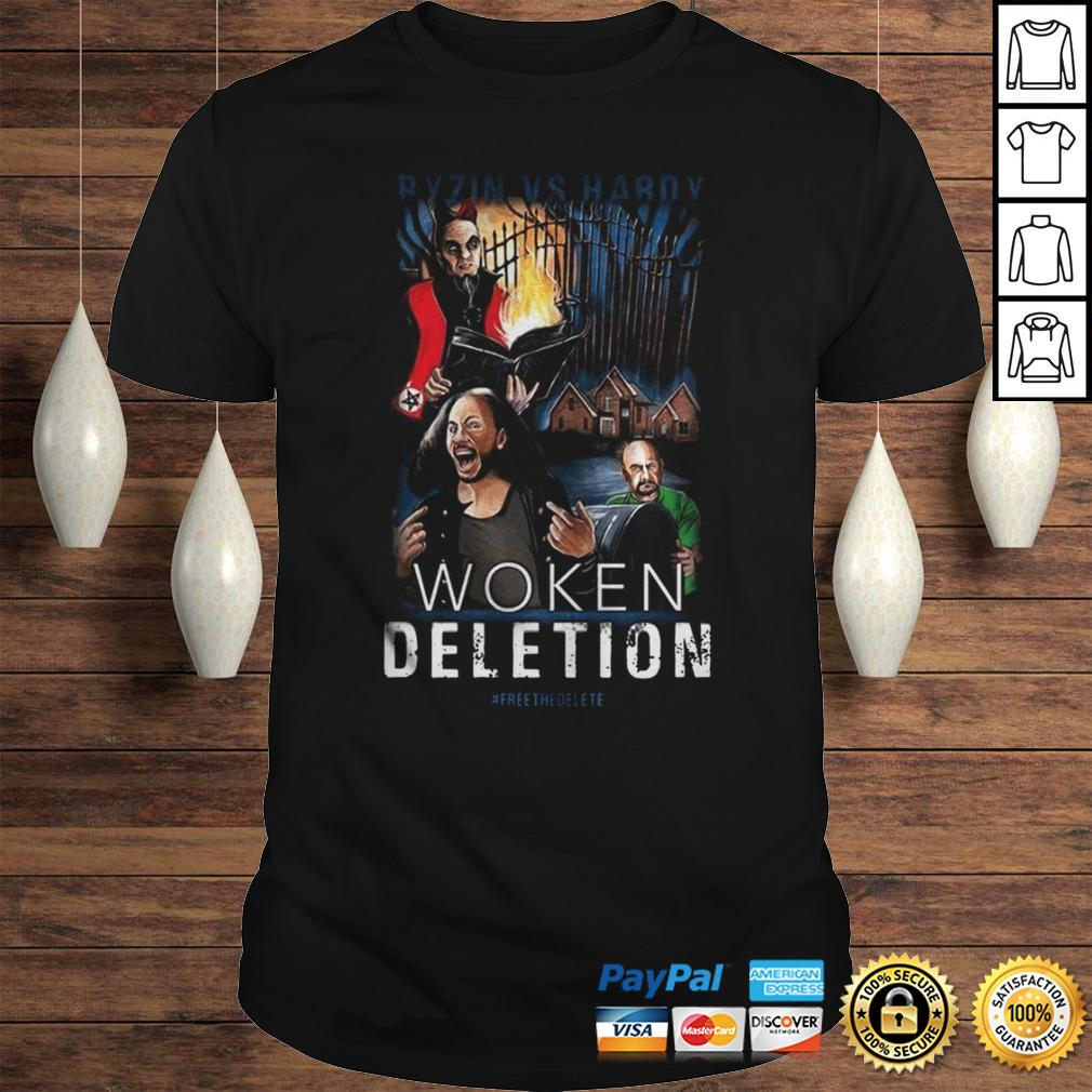 Ryzin Vs Hardy Woken Deletion Shirt