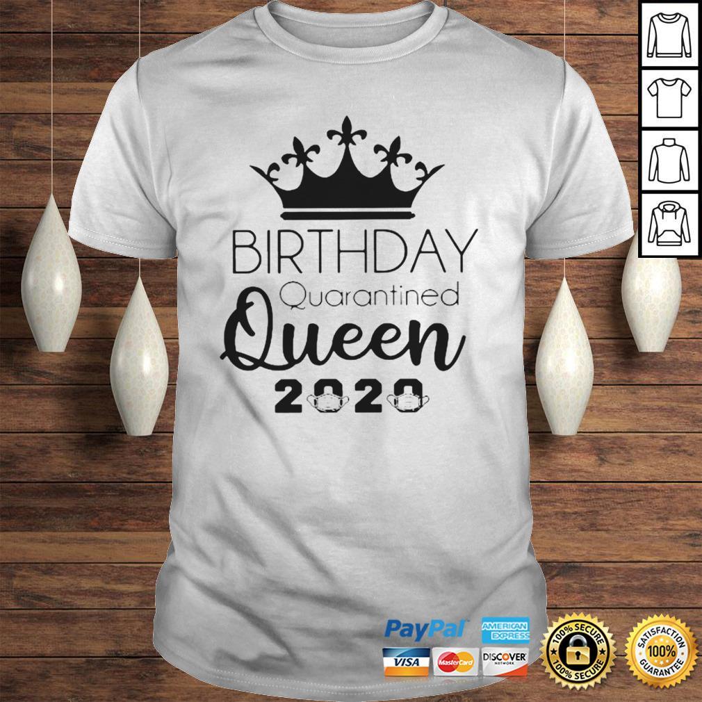 Birthday Quarantined Queen 2020 Shirt