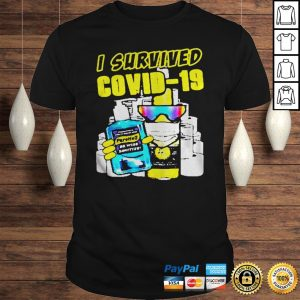 Great Pure Hell I Survived Covid19 shirt Shirt