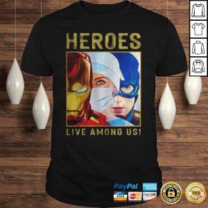 Nurse Heroes Live among US shirt Shirt
