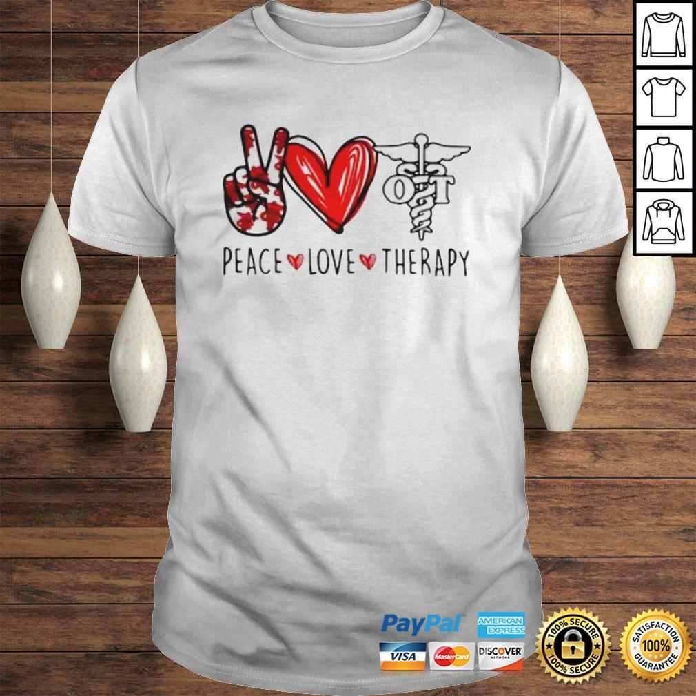 Peace Love Therapy Shirt
