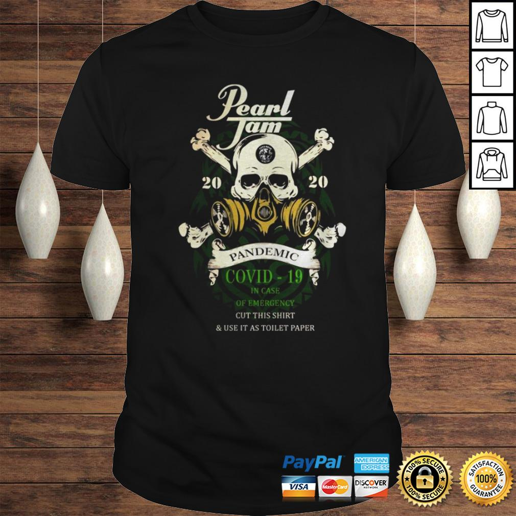 Pearl Jam 2020 pandemic Covid 19 in case of emergency cut this shirt