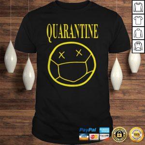 Quarantine mood 2020 shirt Shirt