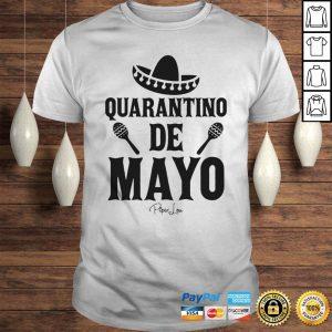 Quarantino De Mayo ShirtQuarantino De Mayo Shirt Shirt