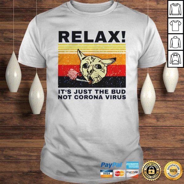 Relax Its just the bud not Coronavirus vintage shirt