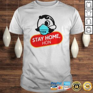 Stay Home Hon Shirt Shirt