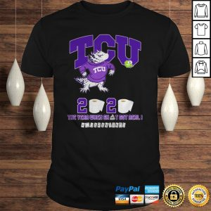 TCU Horned Frogs 2020 the year when shit got real quarantined shirt Shirt