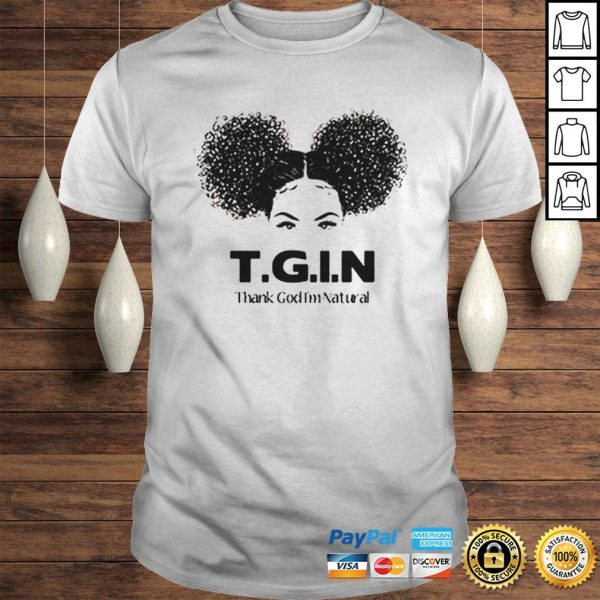 TGIN Thank God Im Natural shirt