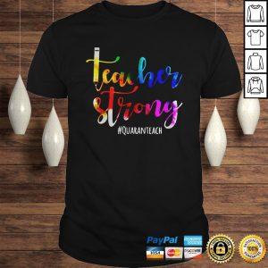 Teacher Strong Quaranteach Hoodie Shirt